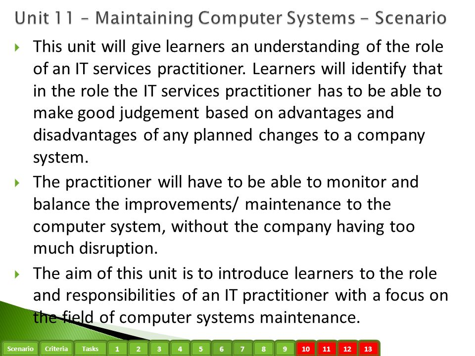 Unit 11 – Maintaining Computer Systems - Scenario