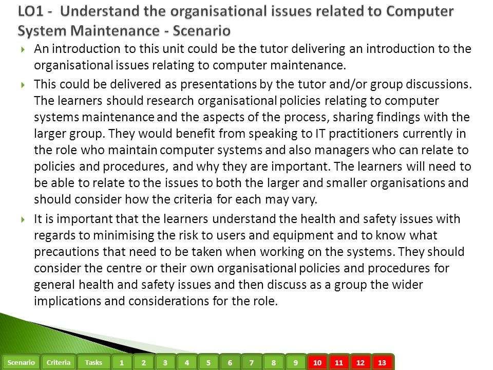 LO1 - Understand the organisational issues related to Computer System Maintenance - Scenario