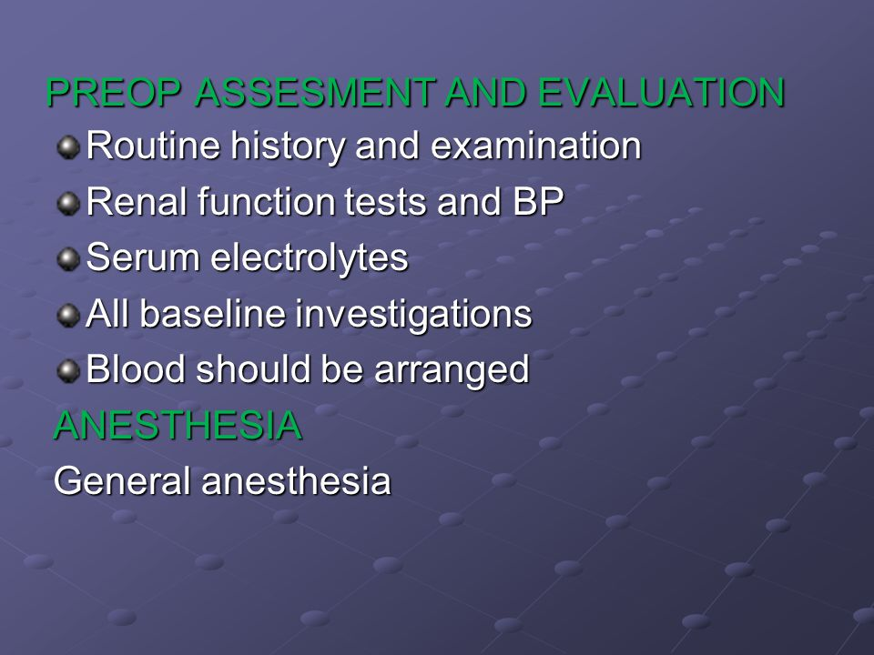 PREOP ASSESMENT AND EVALUATION