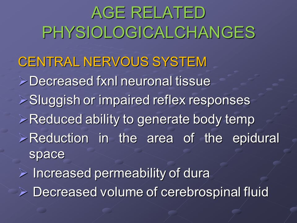 AGE RELATED PHYSIOLOGICALCHANGES