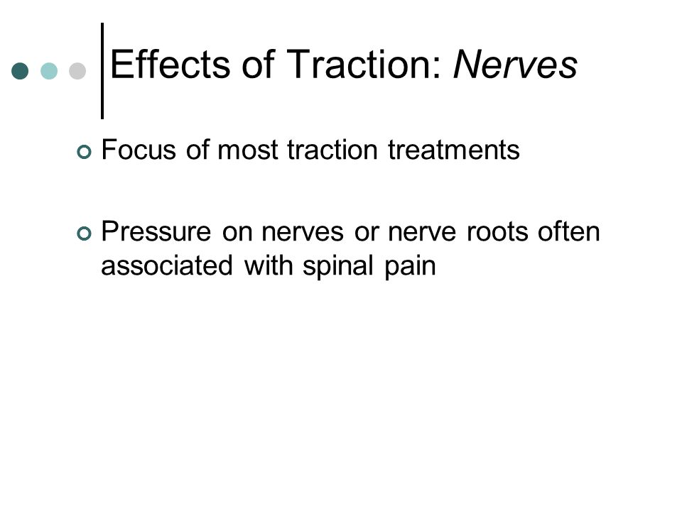Effects of Traction: Nerves