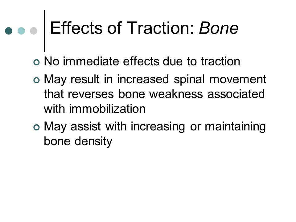 Effects of Traction: Bone
