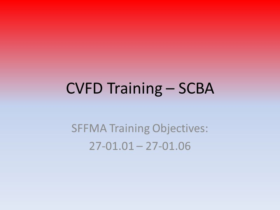 SFFMA Training Objectives: 27-01.01 – 27-01.06