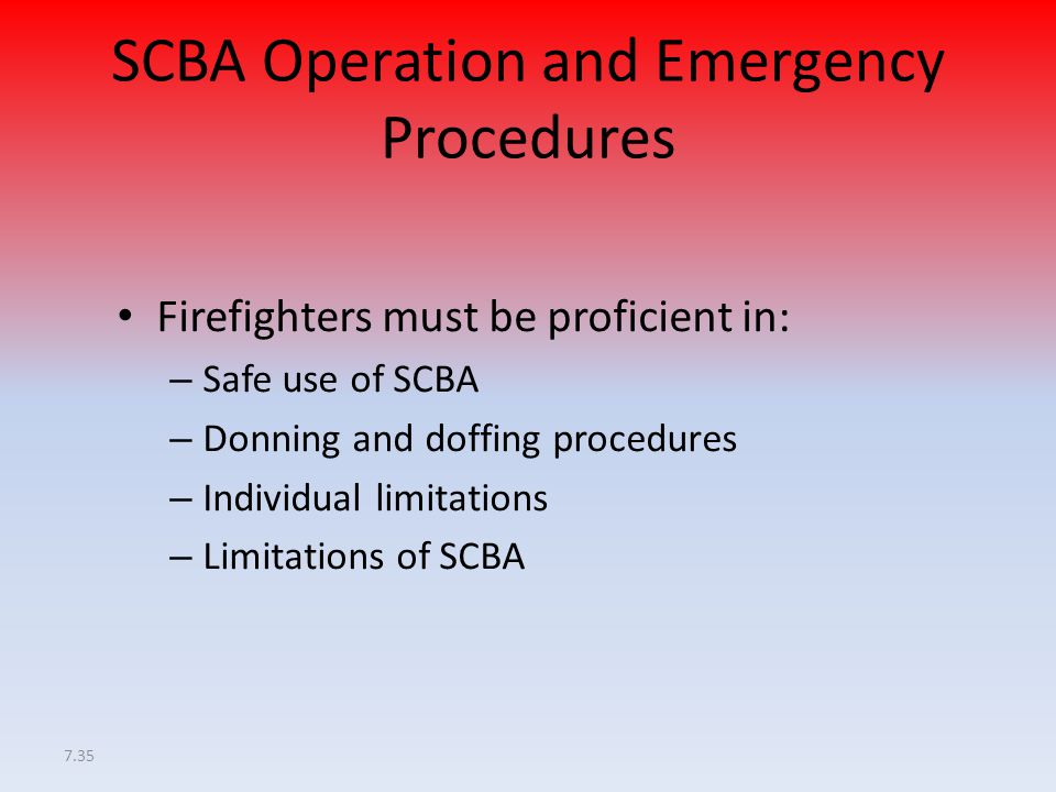 SCBA Operation and Emergency Procedures
