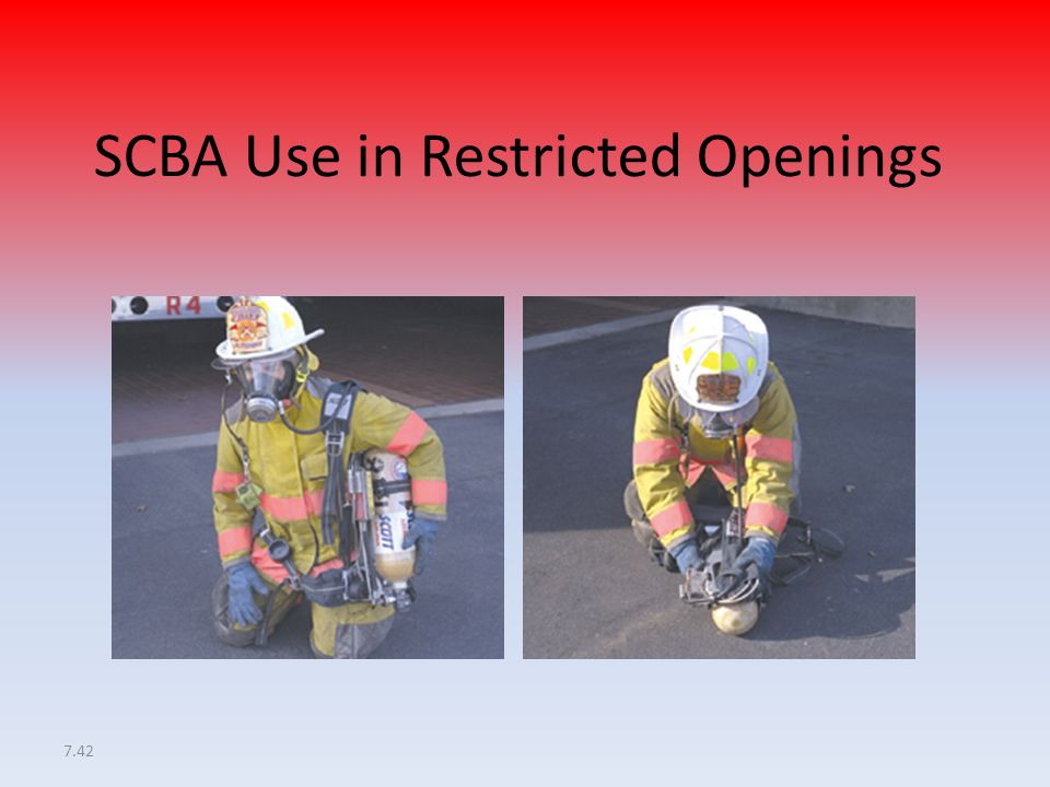 SCBA Use in Restricted Openings
