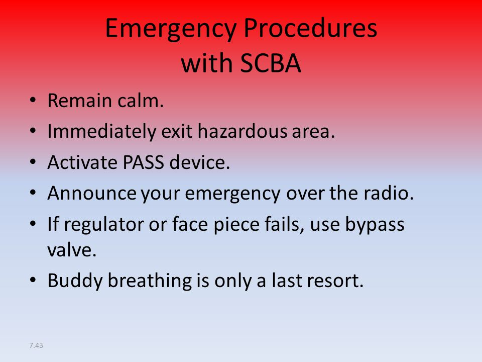 Emergency Procedures with SCBA