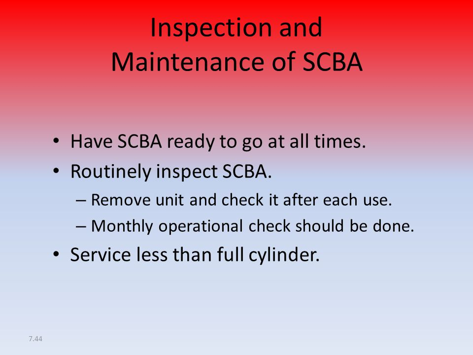 Inspection and Maintenance of SCBA