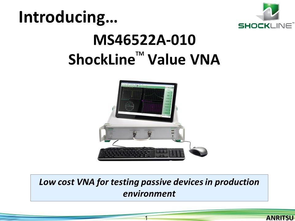 MS46522A-010 ShockLineTM Value VNA