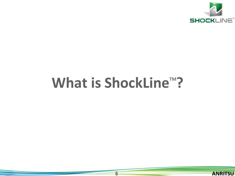 What is ShockLineTM