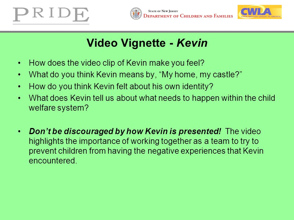 Video Vignette - Kevin How does the video clip of Kevin make you feel