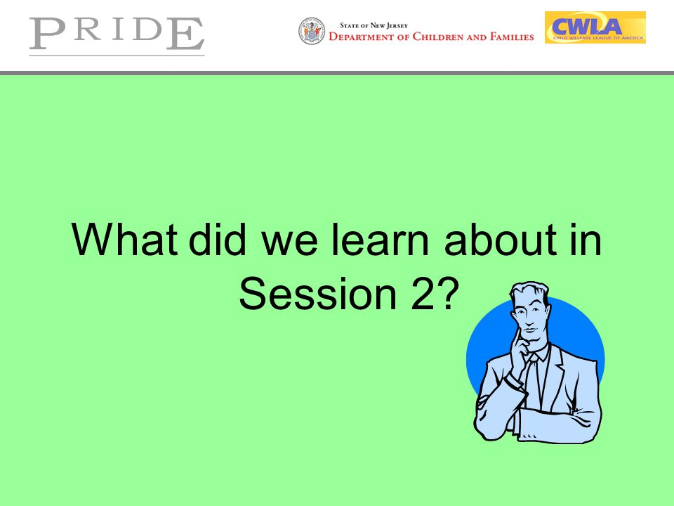 What did we learn about in Session 2