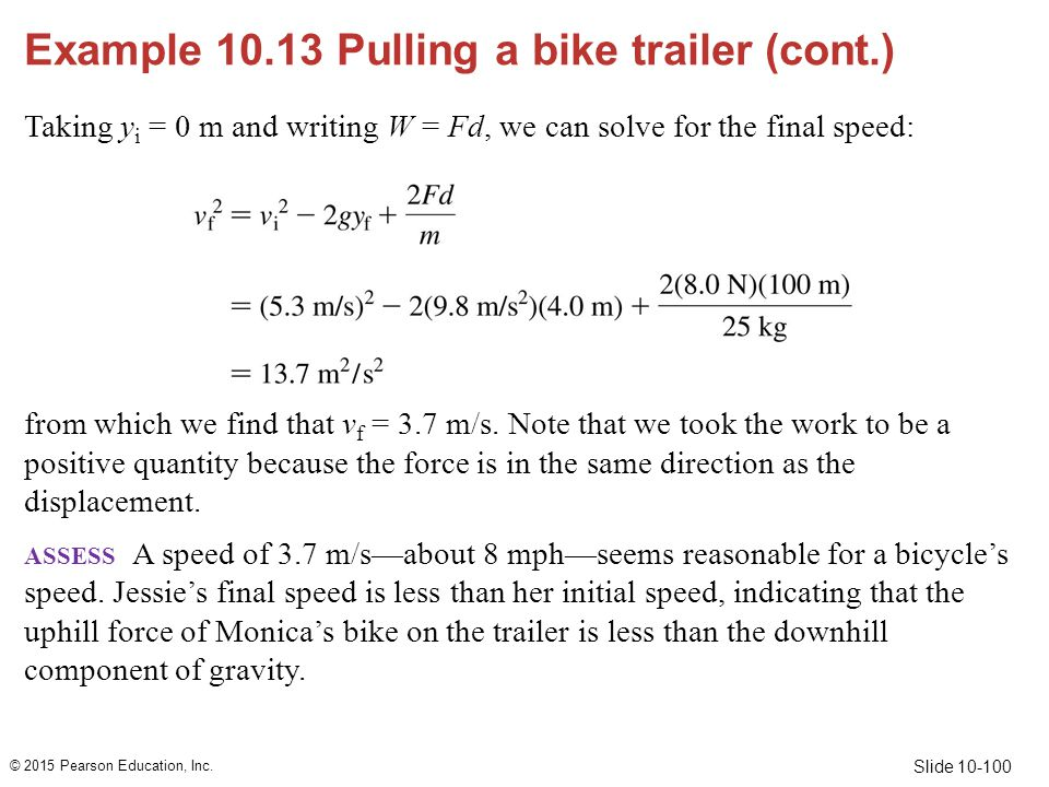 Example 10.13 Pulling a bike trailer (cont.)