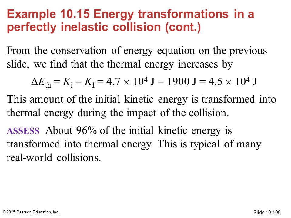 Example 10.15 Energy transformations in a perfectly inelastic collision (cont.)