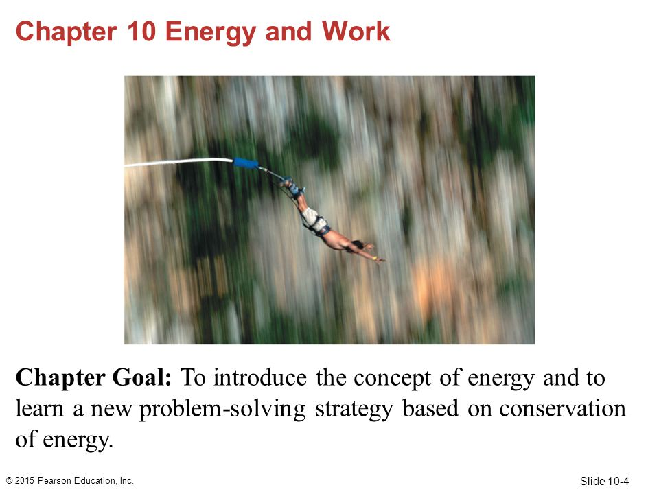 Chapter 10 Energy and Work