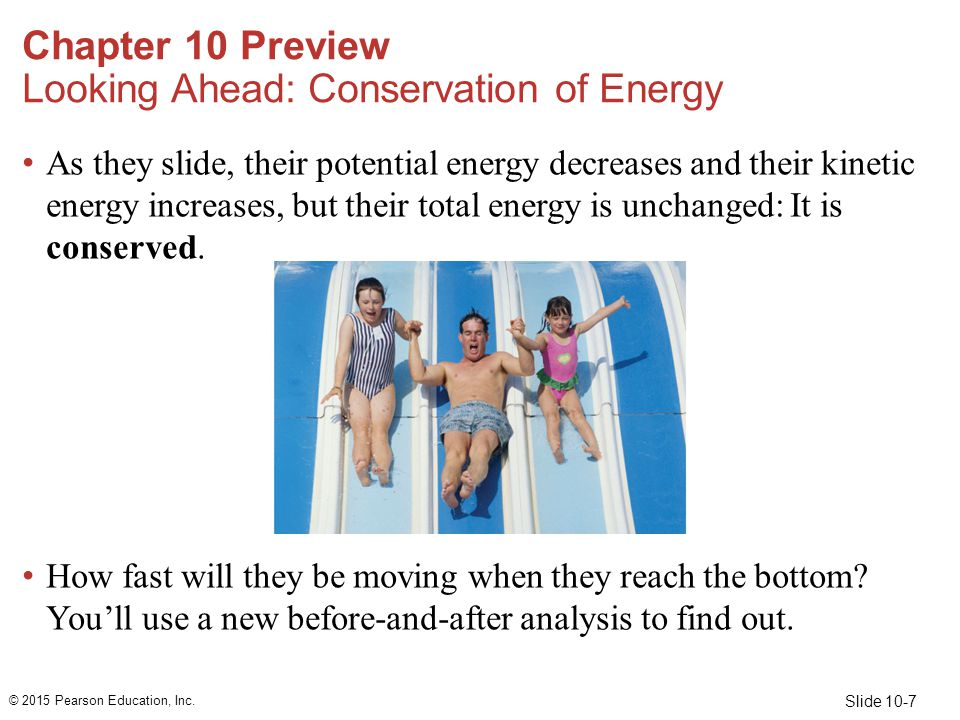 Chapter 10 Preview Looking Ahead: Conservation of Energy