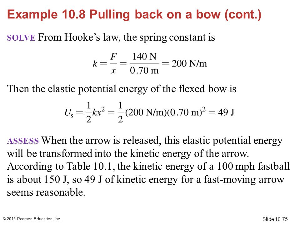 Example 10.8 Pulling back on a bow (cont.)