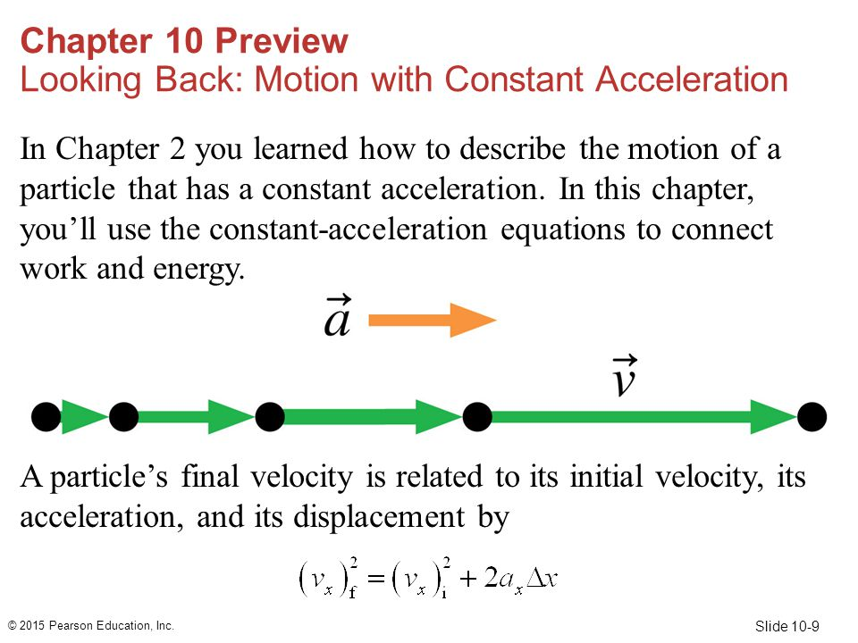 Chapter 10 Preview Looking Back: Motion with Constant Acceleration