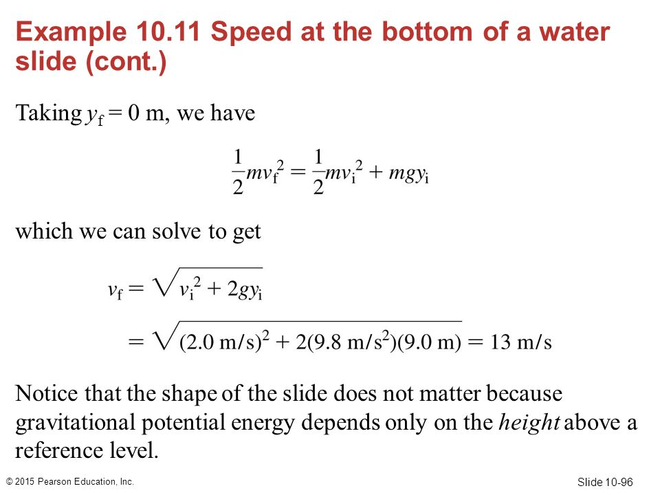 Example 10.11 Speed at the bottom of a water slide (cont.)