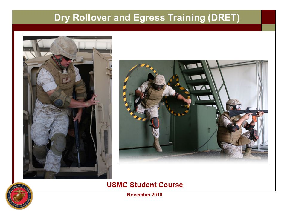 Dry Rollover and Egress Training (DRET)