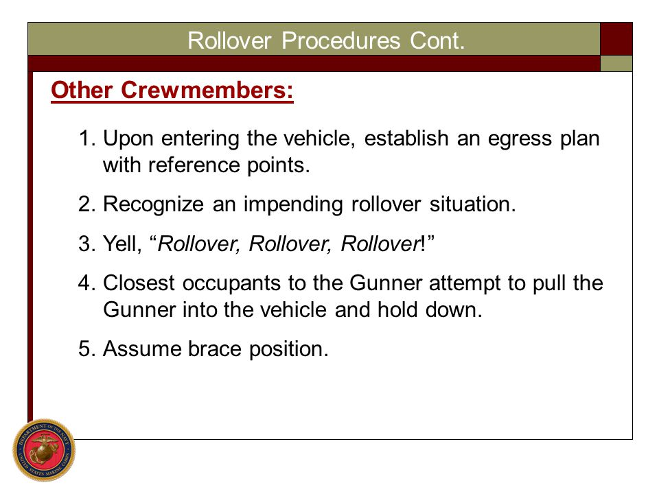 Rollover Procedures Cont.