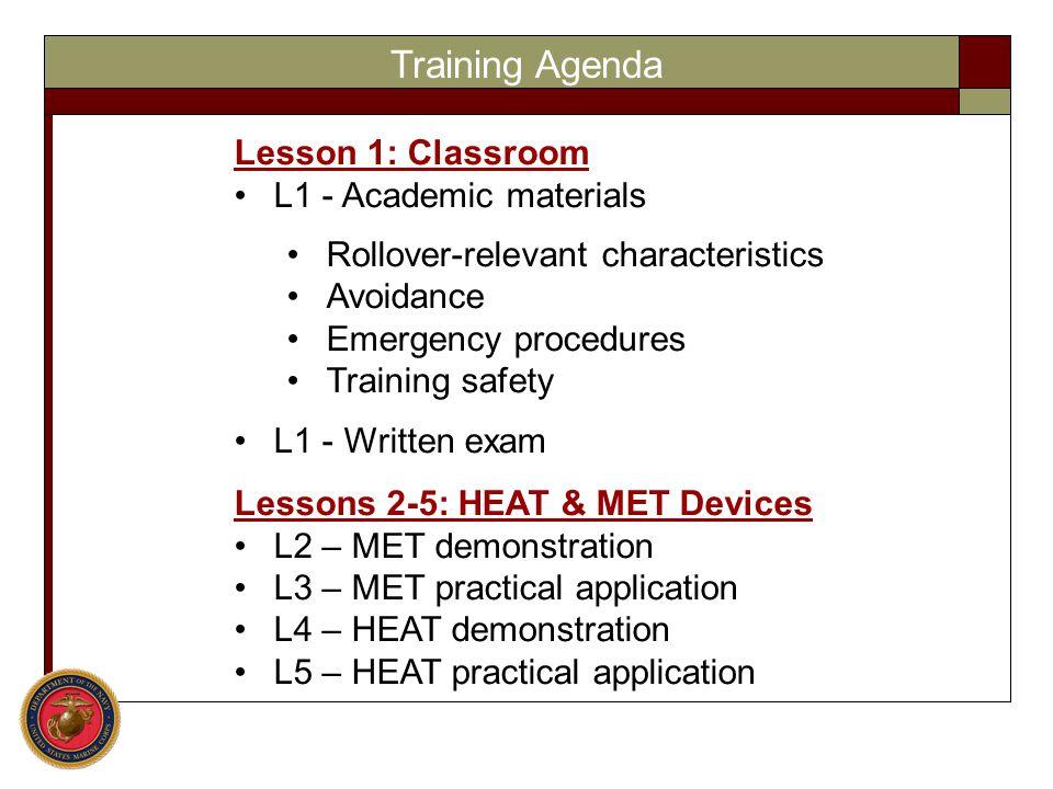 Training Agenda Lesson 1: Classroom L1 - Academic materials