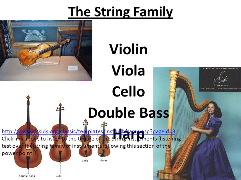 Violin Viola Cello Double Bass Harp