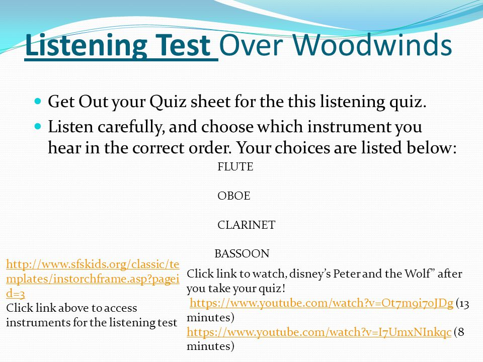 Listening Test Over Woodwinds
