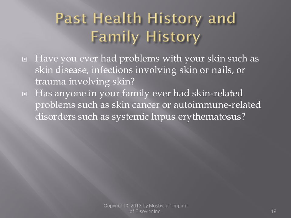 Past Health History and Family History