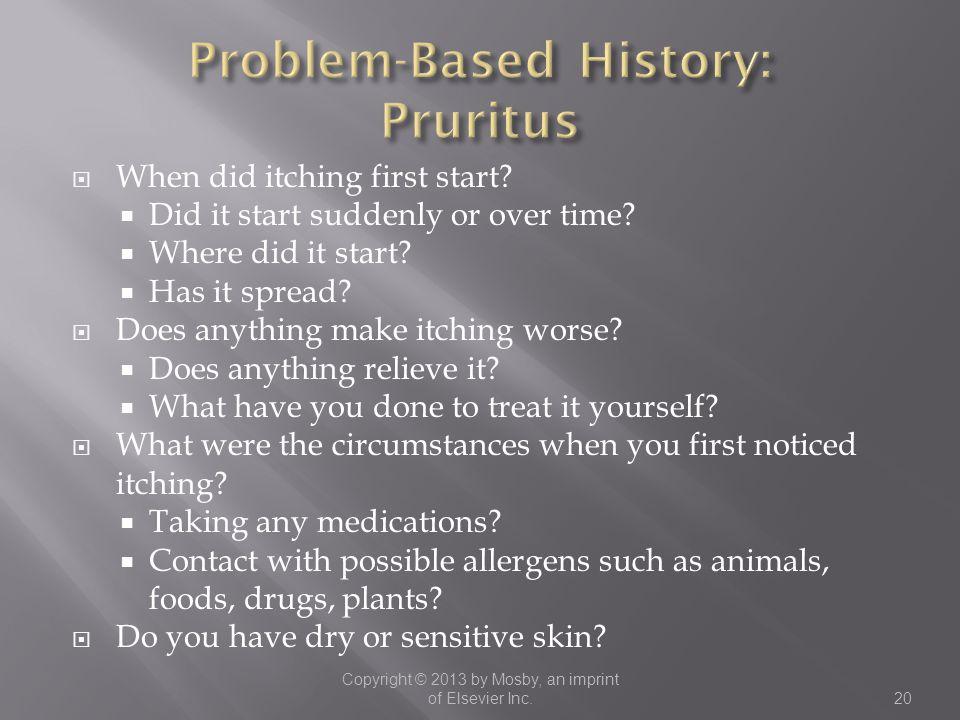 Problem-Based History: Pruritus