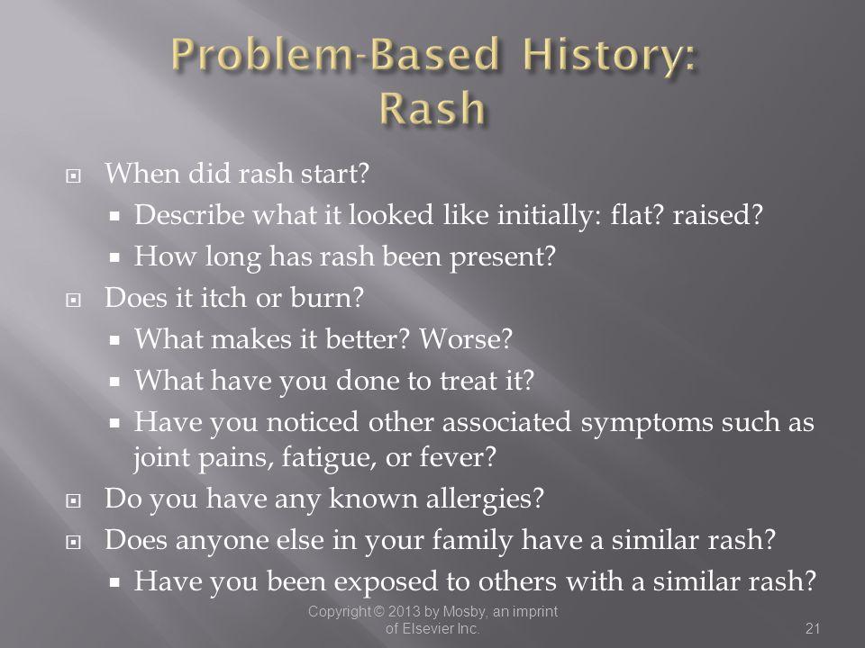 Problem-Based History: Rash