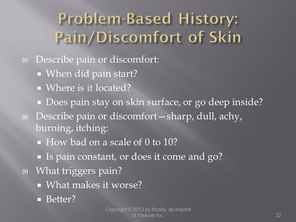 Problem-Based History: Pain/Discomfort of Skin