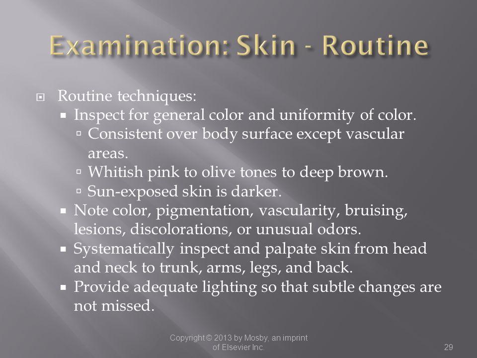 Examination: Skin - Routine
