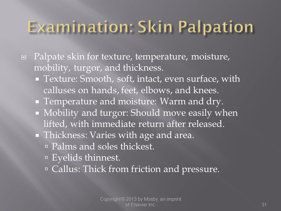 Examination: Skin Palpation