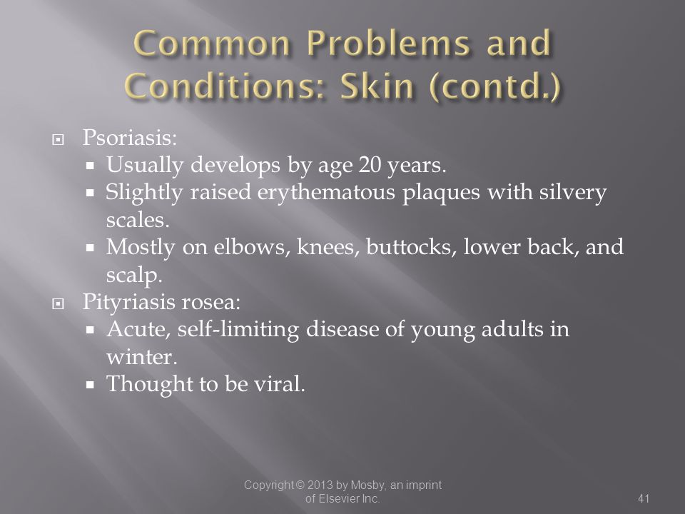 Common Problems and Conditions: Skin (contd.)
