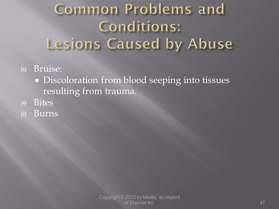 Common Problems and Conditions: Lesions Caused by Abuse
