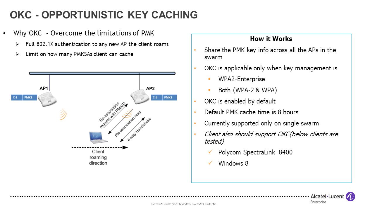 OKC - Opportunistic Key Caching