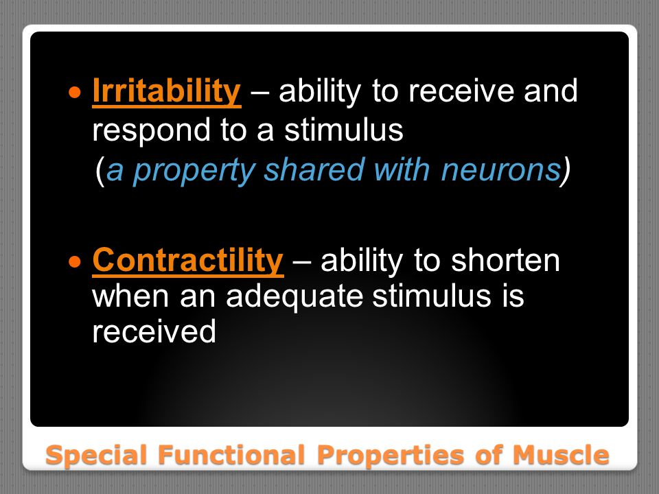Special Functional Properties of Muscle