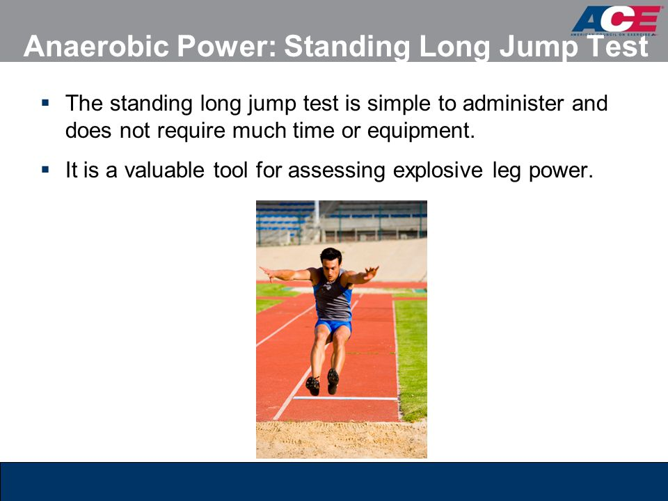 Anaerobic Power: Standing Long Jump Test
