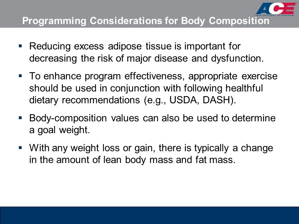Programming Considerations for Body Composition