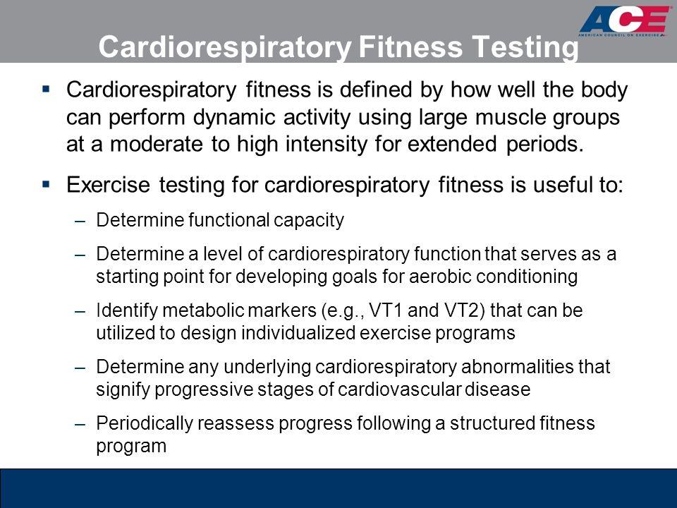 Cardiorespiratory Fitness Testing