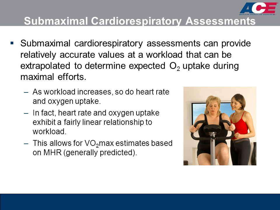 Submaximal Cardiorespiratory Assessments