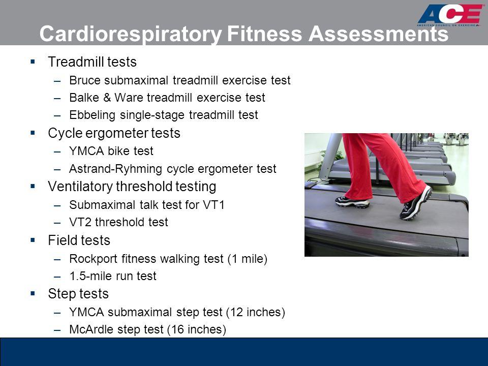 Cardiorespiratory Fitness Assessments