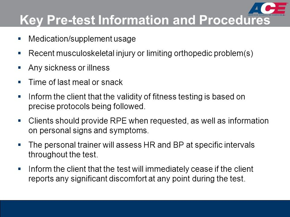 Key Pre-test Information and Procedures