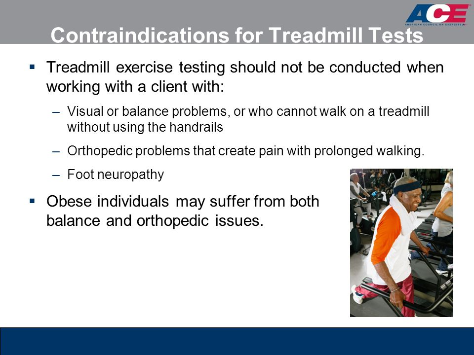 Contraindications for Treadmill Tests
