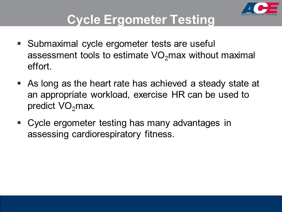 Cycle Ergometer Testing