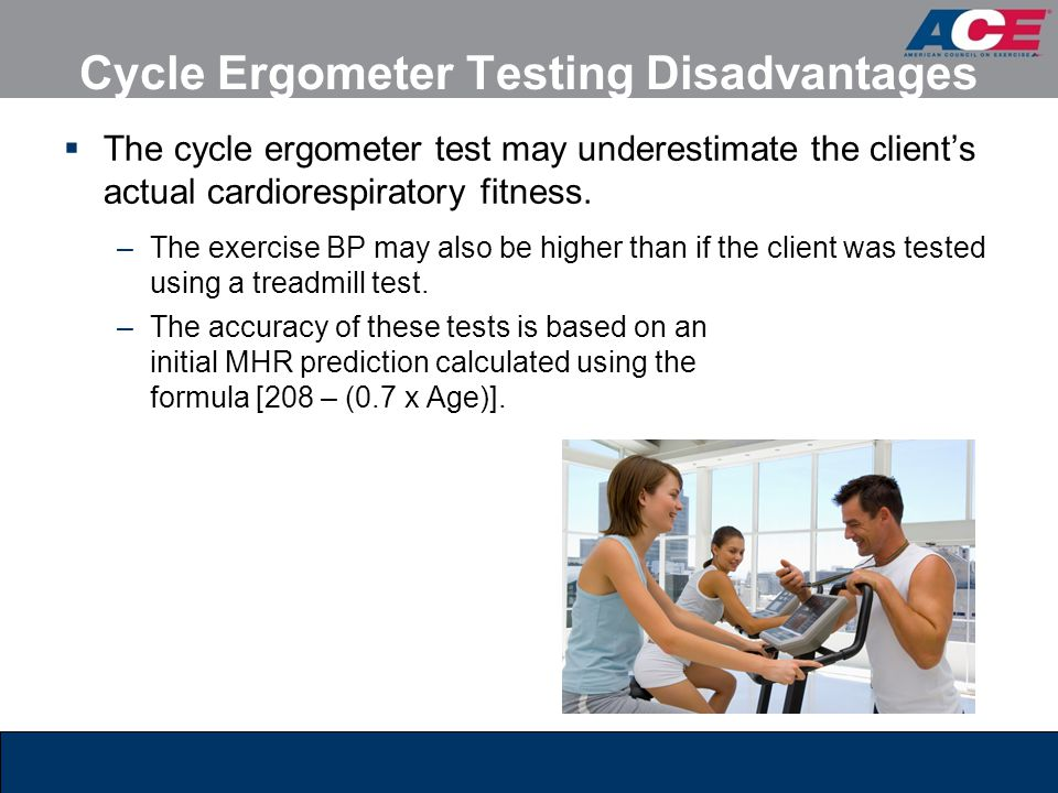 Cycle Ergometer Testing Disadvantages
