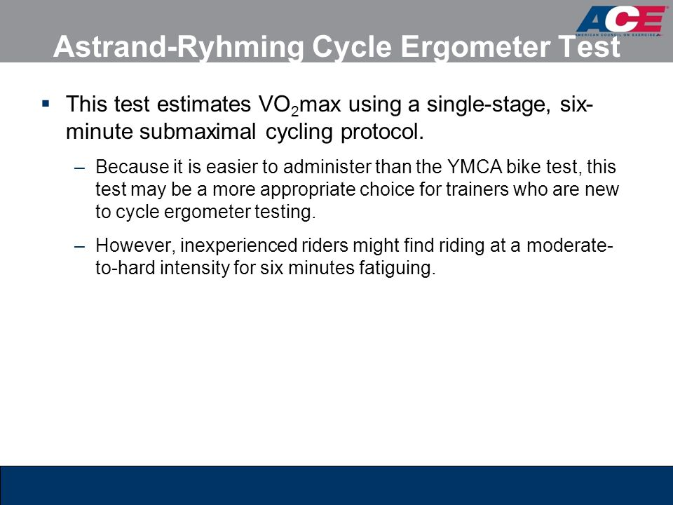 Astrand-Ryhming Cycle Ergometer Test