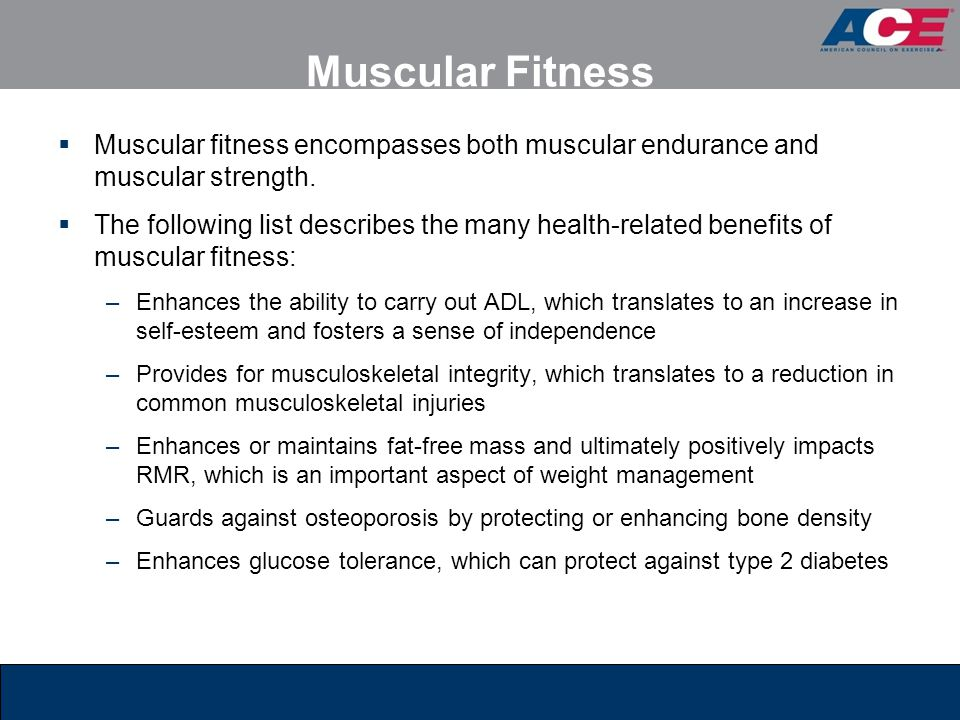 Muscular Fitness Muscular fitness encompasses both muscular endurance and muscular strength.