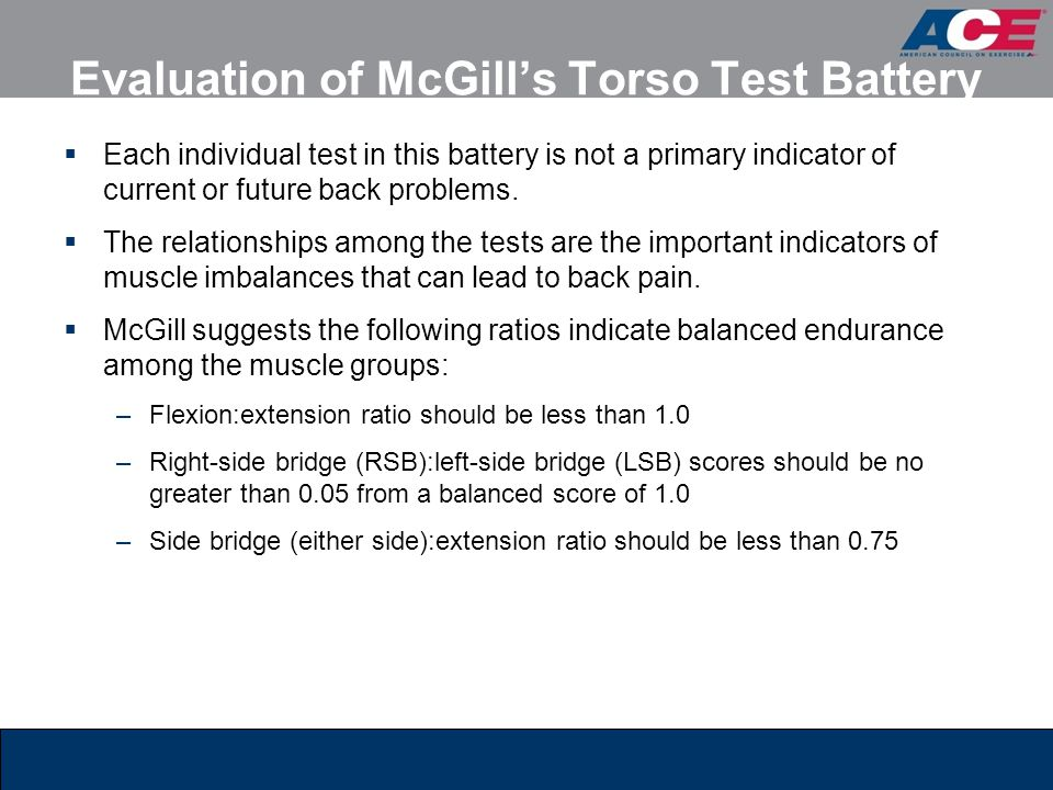 Evaluation of McGill's Torso Test Battery