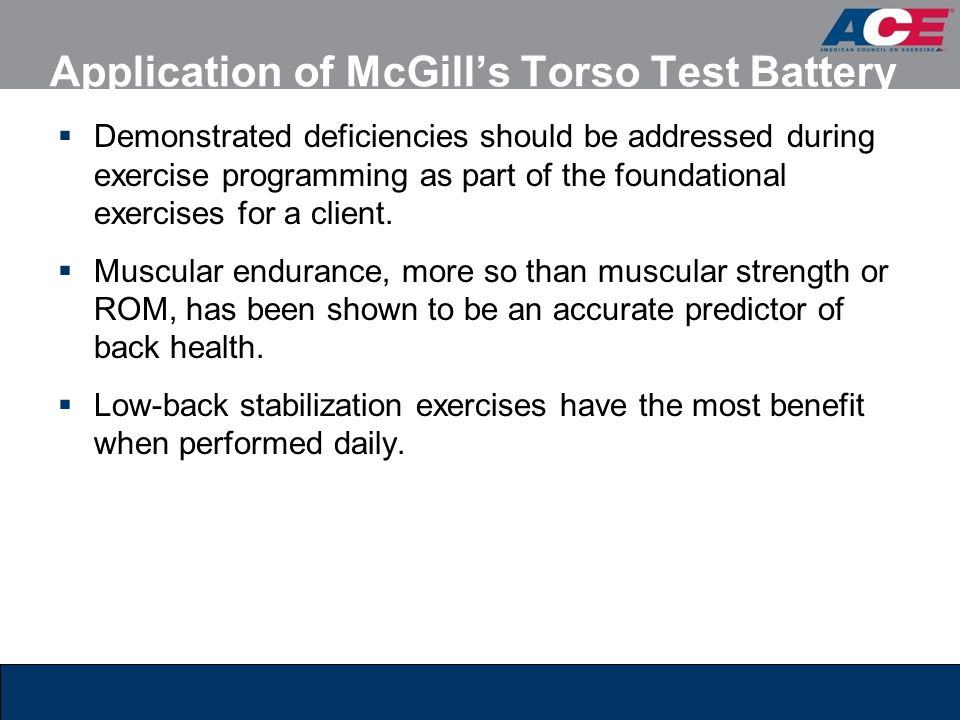 Application of McGill's Torso Test Battery